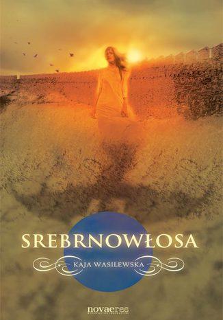 Okładka książki Srebrnowłosa