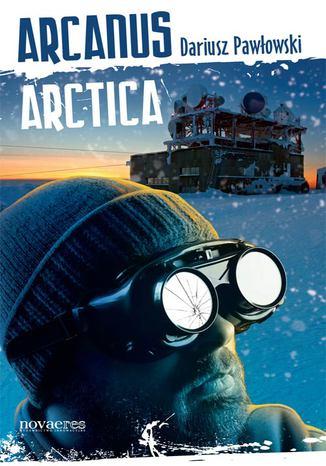 Okładka książki Arcanus Arctica