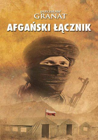 Okładka książki Afgański łącznik