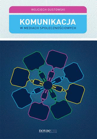 Okładka książki Komunikacja w mediach społecznościowych