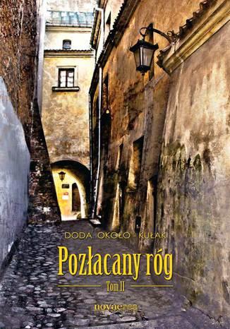 Okładka książki Pozłacany róg. Tom II