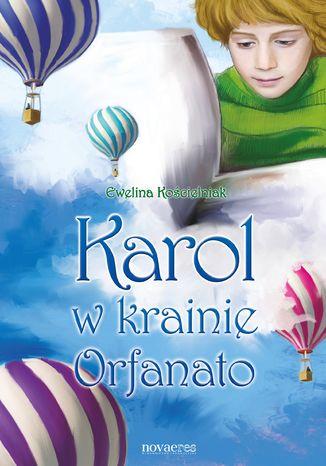 Okładka książki/ebooka Karol w krainie Orfanato
