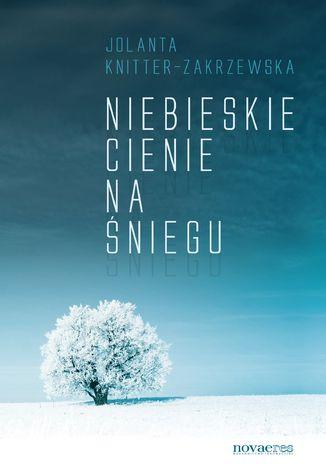 Okładka książki/ebooka Niebieskie cienie na śniegu