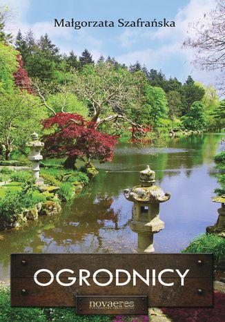 Okładka książki/ebooka Ogrodnicy
