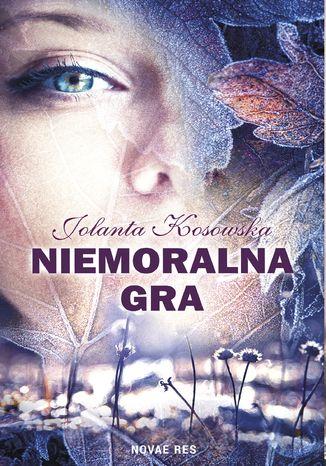 Okładka książki/ebooka Niemoralna gra