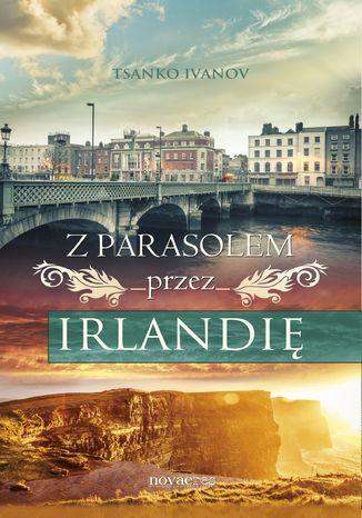Okładka książki Z parasolem przez Irlandię