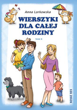 Okładka książki Wierszyki dla całej rodziny. Tom 2