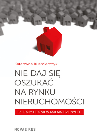 Okładka książki/ebooka Nie daj się oszukać na rynku nieruchomości