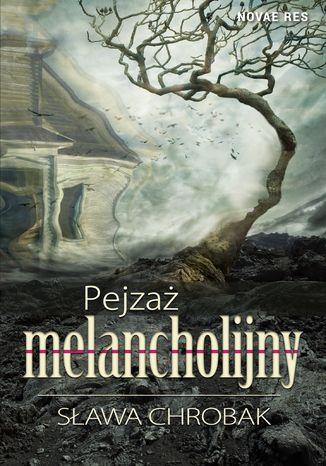 Okładka książki Pejzaż melancholijny