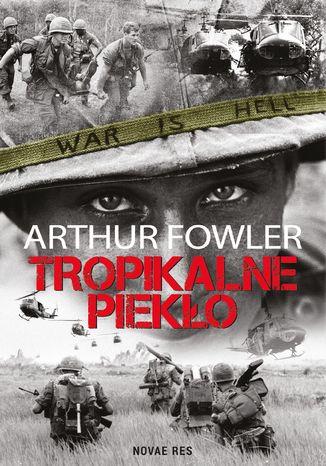 Okładka książki/ebooka Tropikalne piekło