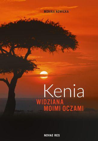 Okładka książki Kenia widziana moimi oczami