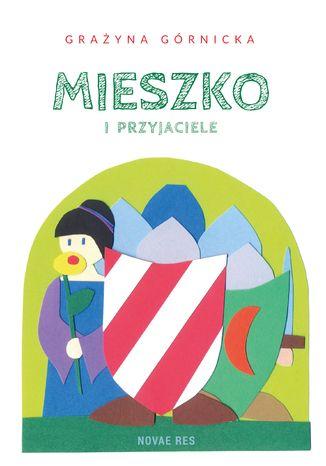 Okładka książki/ebooka Mieszko i przyjaciele