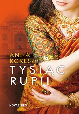 Okładka książki Tysiąc rupii