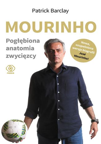 Okładka książki Mourinho. Pogłębiona anatomia zwycięzcy