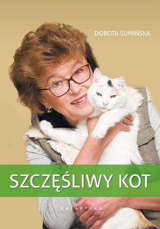 Okładka książki Szczęśliwy kot. Wydanie drugie