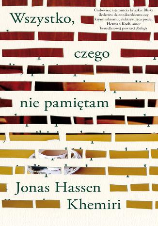 Okładka książki/ebooka Wszystko, czego nie pamiętam