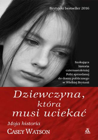 Okładka książki Dziewczyna, która musi uciekać