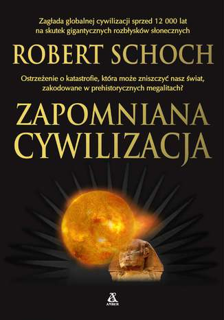 Okładka książki Zapomniana cywilizacja