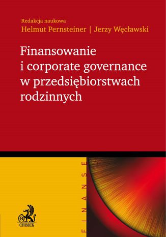 Okładka książki Finansowanie i corporate governance w przedsiębiorstwach rodzinnych
