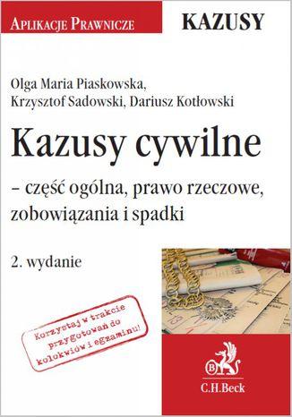 Okładka książki Kazusy cywilne - część ogólna prawo rzeczowe zobowiązania i spadki