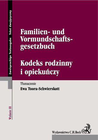 Okładka książki Kodeks rodzinny i opiekuńczy. Familien- und Vormundschaftsgesetzbuch