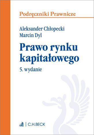 Okładka książki/ebooka Prawo rynku kapitałowego. Wydanie 5