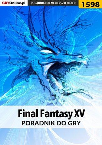 Okładka książki Final Fantasy XV - poradnik do gry
