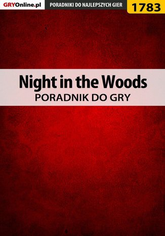 Okładka książki Night in the Woods - poradnik do gry