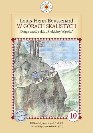 Okładka książki/ebooka Piekielny Wąwóz. Część II. W Górach Skalistych