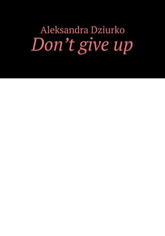 Ebook Don't give up
