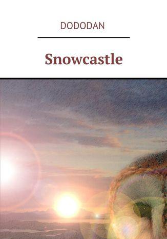 Okładka książki Snowcastle