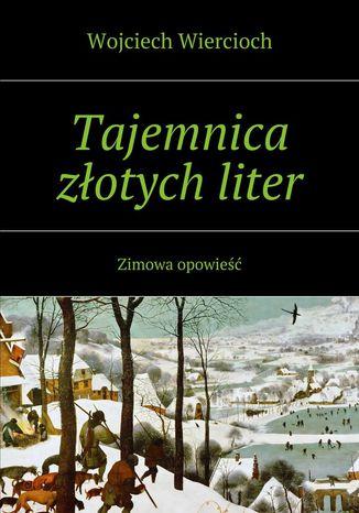 Okładka książki Tajemnica złotych liter