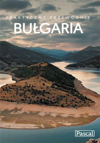 Okładka książki Bułgaria. Praktyczny przewodnik
