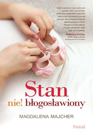 Okładka książki Stan nie!błogosławiony