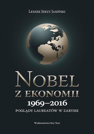 Okładka książki Nobel z ekonomii 1969-2016