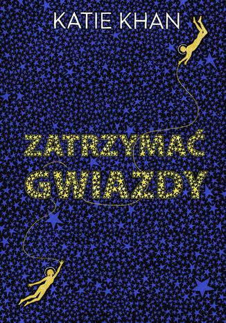 Okładka książki/ebooka Zatrzymać gwiazdy