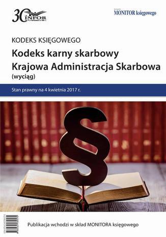 Okładka książki/ebooka Kodeks karny skarbowy. Krajowa Administracja Skarbowa
