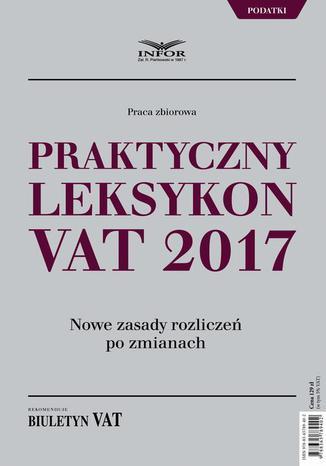 Okładka książki Praktyczny leksykon VAT 2017