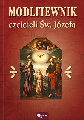 Okładka książki/ebooka Modlitewnik czcicieli św. Józefa