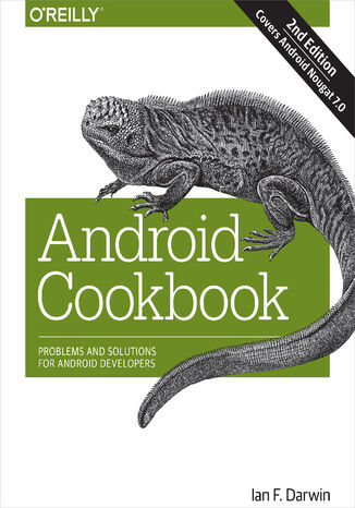 Okładka książki/ebooka Android Cookbook. Problems and Solutions for Android Developers. 2nd Edition