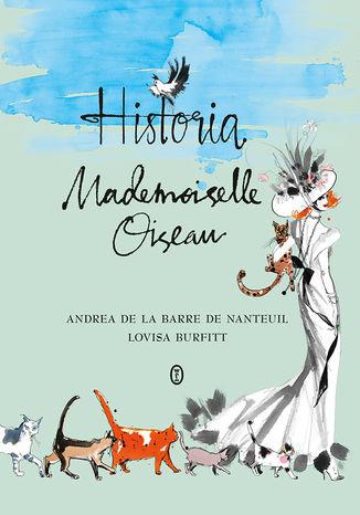 Okładka książki Historia Mademoiselle Oiseau