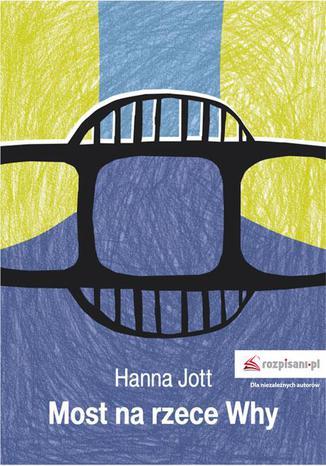 Okładka książki Most na rzece Why