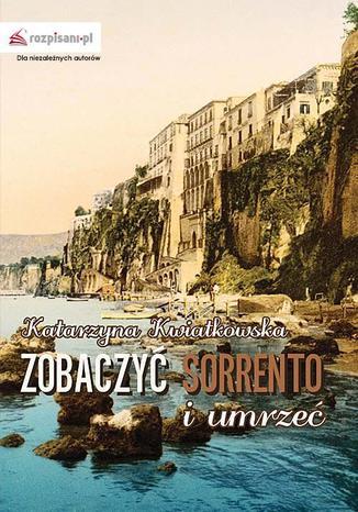 Okładka książki Zobaczyć Sorrento i umrzeć