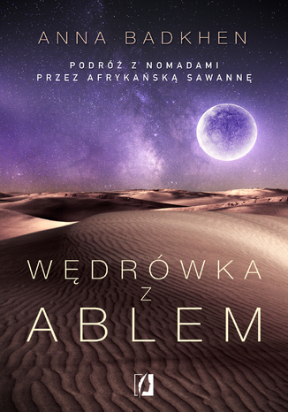 Okładka książki  Wędrówka z Ablem. Podróż z nomadami przez afrykańską sawannę