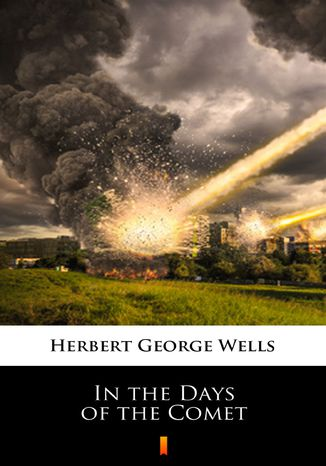 Okładka książki/ebooka In the Days of the Comet