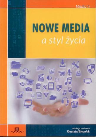 Okładka książki Nowe media a styl życia