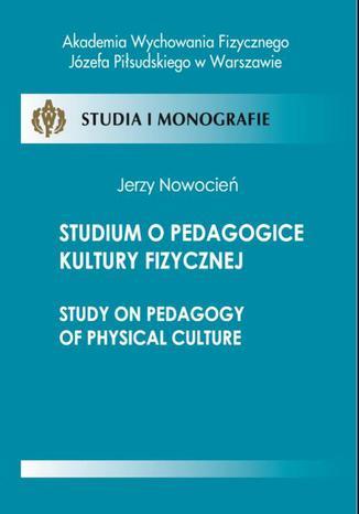 Okładka książki Studium o pedagogice kultury fizycznej