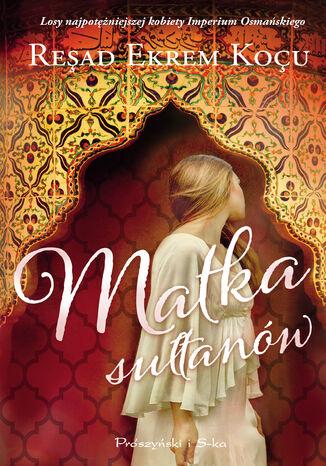 Okładka książki Matka sułtanów