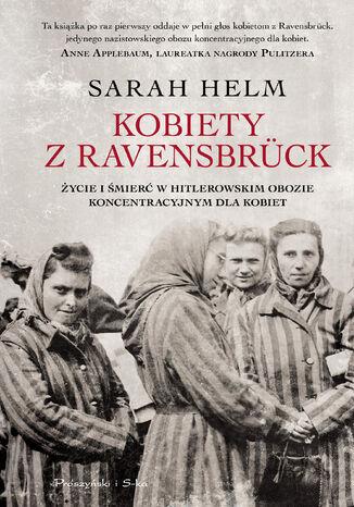 Okładka książki Kobiety z Ravensbrück. Życie i śmierć w hitlerowskim obozie koncentracyjnym dla kobiet