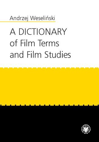 Ebook A Dictionary of Film Terms and Film Studies